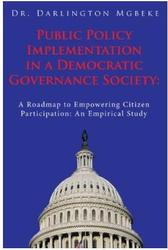Public Policy Implementation in a Democratic Governance Society: A Roa